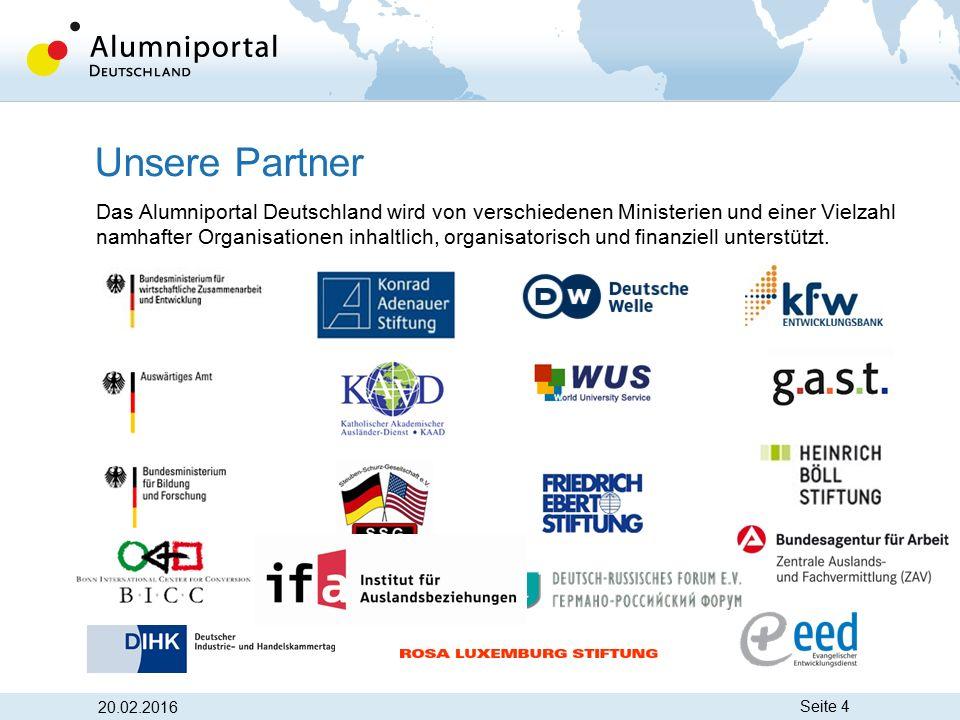 Seite 4 Unsere Partner Das Alumniportal Deutschland wird von verschiedenen Ministerien und einer Vielzahl namhafter Organisationen inhaltlich, organis