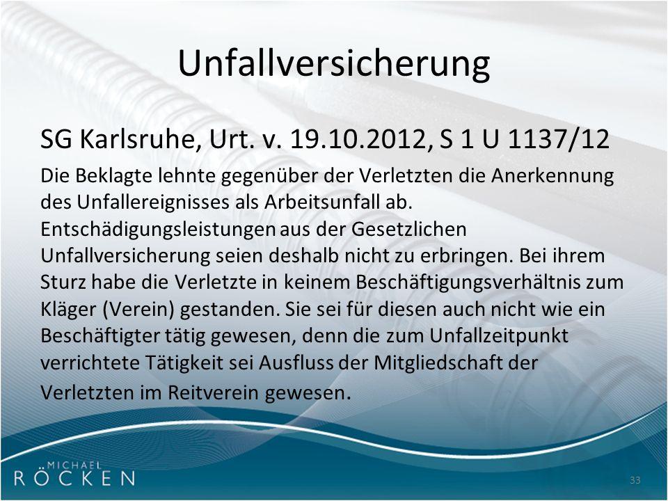 33 Unfallversicherung SG Karlsruhe, Urt. v.