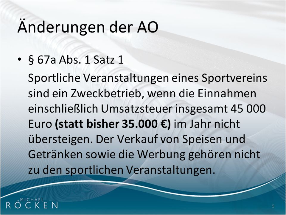 5 Änderungen der AO § 67a Abs.