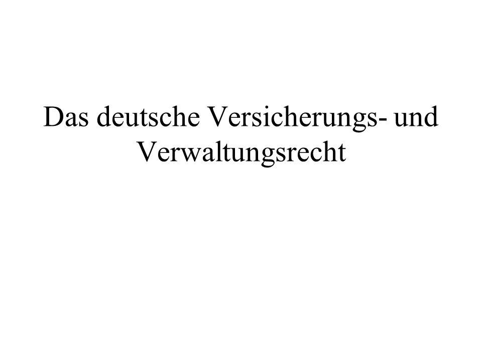 Das deutsche Versicherungs- und Verwaltungsrecht