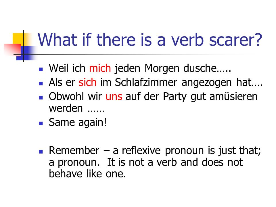 Practice – Write out the sentence with the correct reflexive pronoun 1.