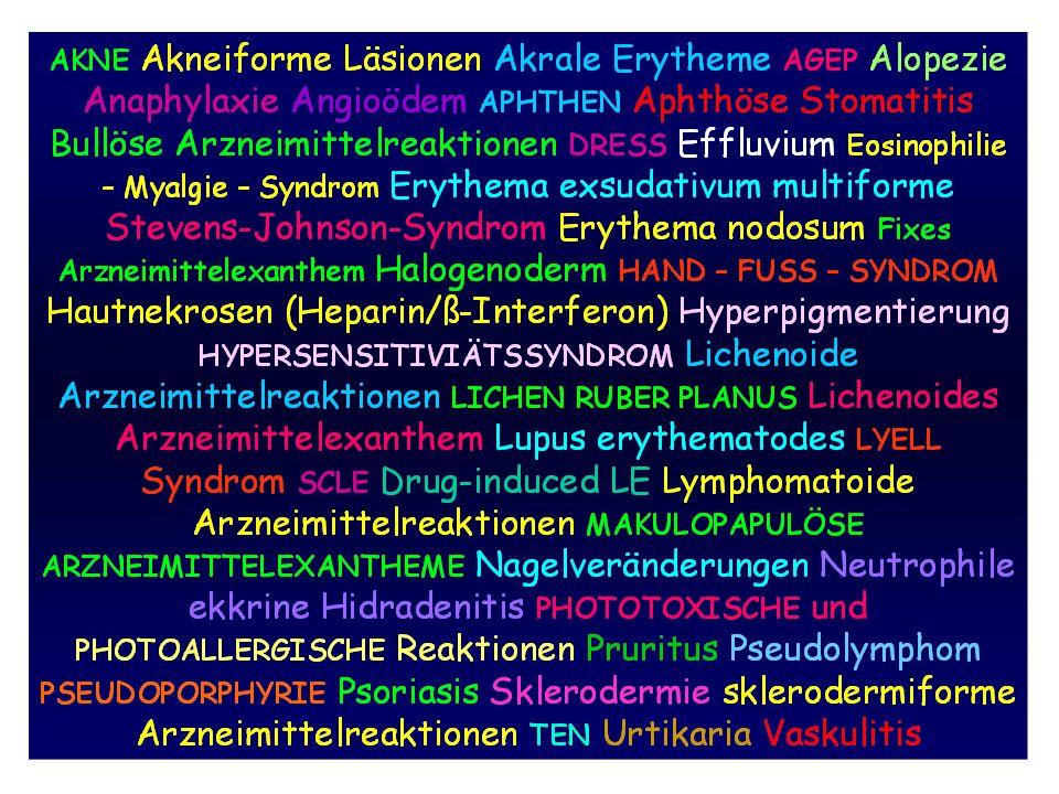 Zusammenfassend Lebertherapeutika: Sehr selten schwere kutane Nebenwirkungen verursachen (dies wird sich aber in Zukunft mit Einführung der neuen Medikamente vorausichtlich ändern) Sehr selten Auslöser klassischer Arzneimittelreaktionen