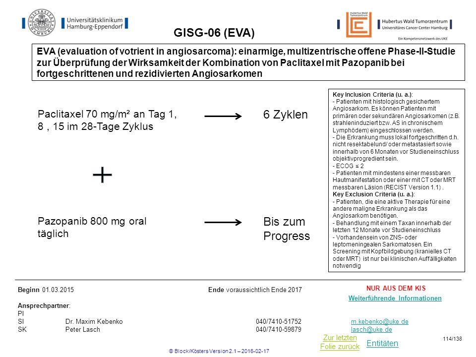 Entitäten Zur letzten Folie zurück GISG-06 (EVA) Key Inclusion Criteria (u.