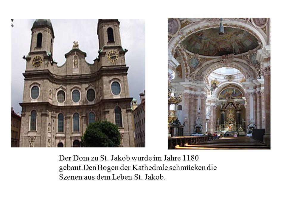 Der Dom zu St. Jakob wurde im Jahre 1180 gebaut.Den Bogen der Kathedrale schmücken die Szenen aus dem Leben St. Jakob.