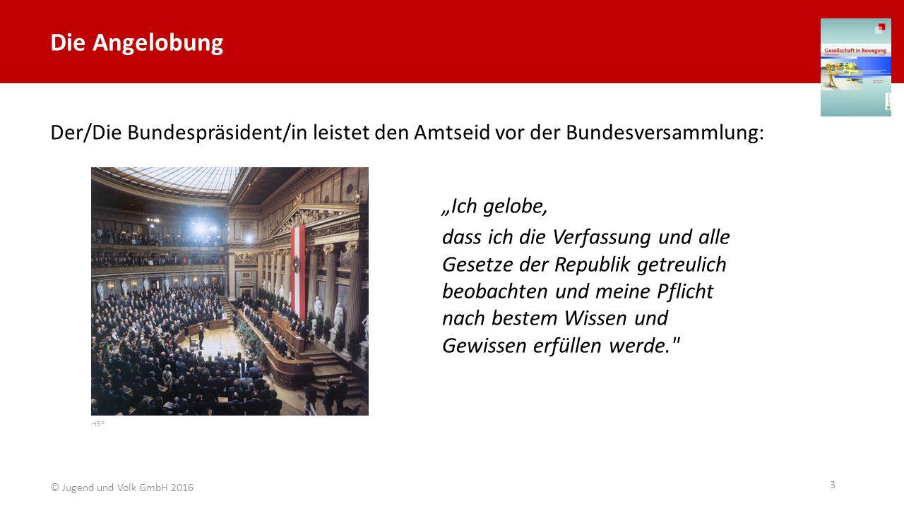 """Die Angelobung Der/Die Bundespräsident/in leistet den Amtseid vor der Bundesversammlung: """"Ich gelobe, dass ich die Verfassung und alle Gesetze der Rep"""
