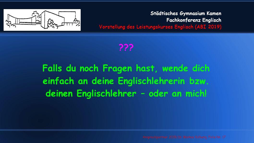 Städtisches Gymnasium Kamen Fachkonferenz Englisch Vorstellung des Leistungskurses Englisch (ABI 2019) .