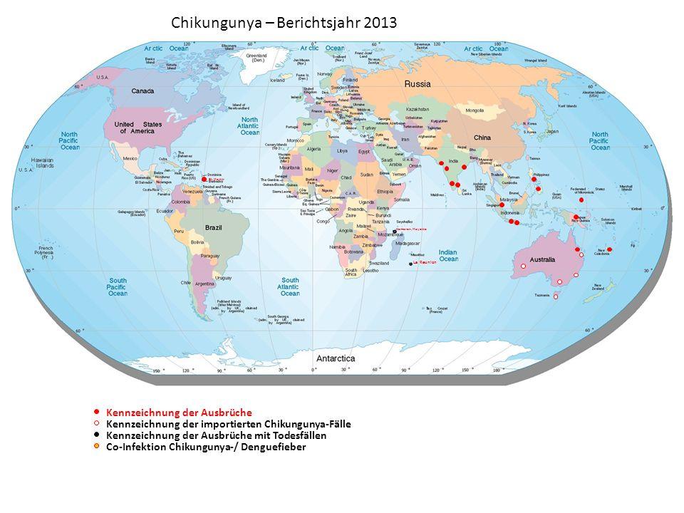 Chikungunya – Berichtsjahr 2014 Kennzeichnung der Ausbrüche Kennzeichnung der Ausbrüche mit Todesfällen Co-Infektion Chikungunya-/ Denguefieber Kennzeichnung der importierten Chikungunya-Fälle Komoren, Mayotte La Reunion Tonga Samoa Tokelau Bermuda