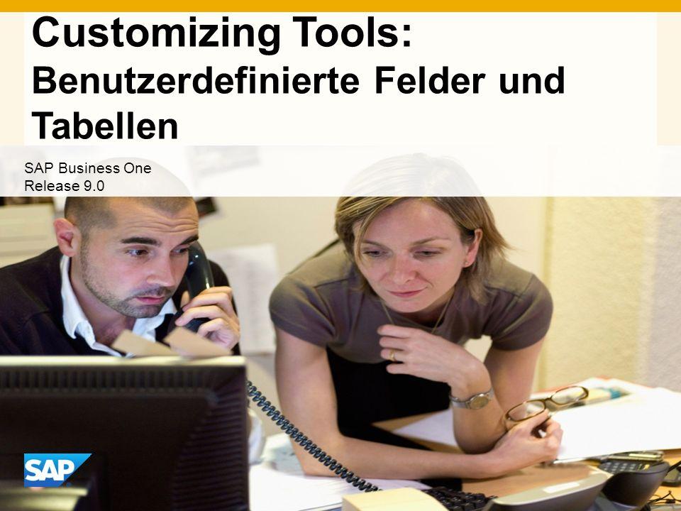 ©2013 SAP AG.Alle Rechte vorbehalten.22 Benutzerdefinierte Felder in Belegen Objekt (z.B.