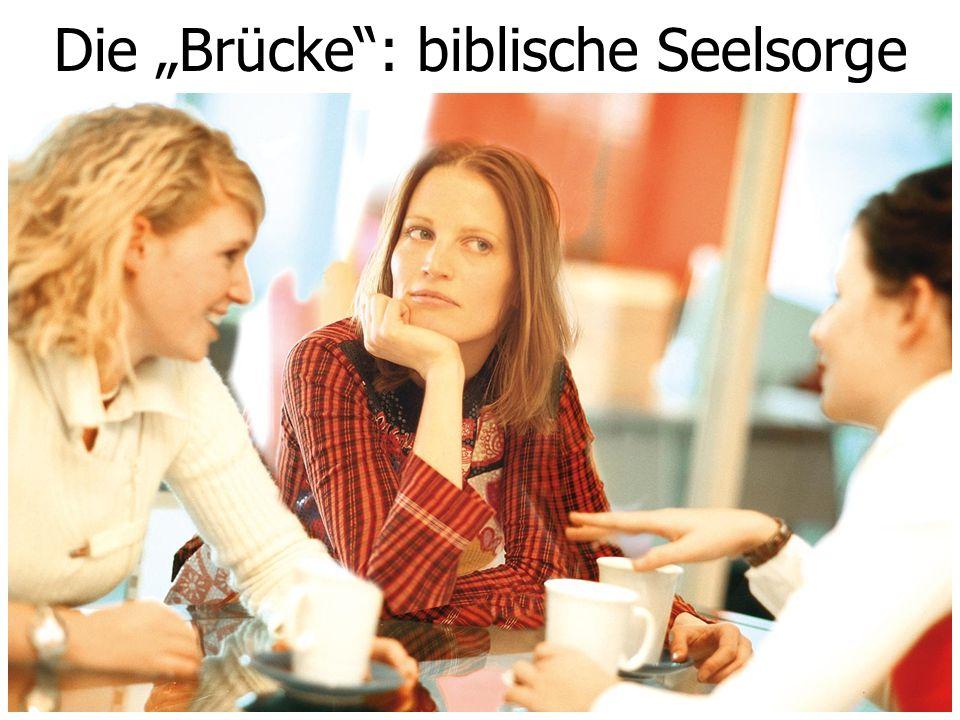 """Die """"Brücke"""": biblische Seelsorge"""