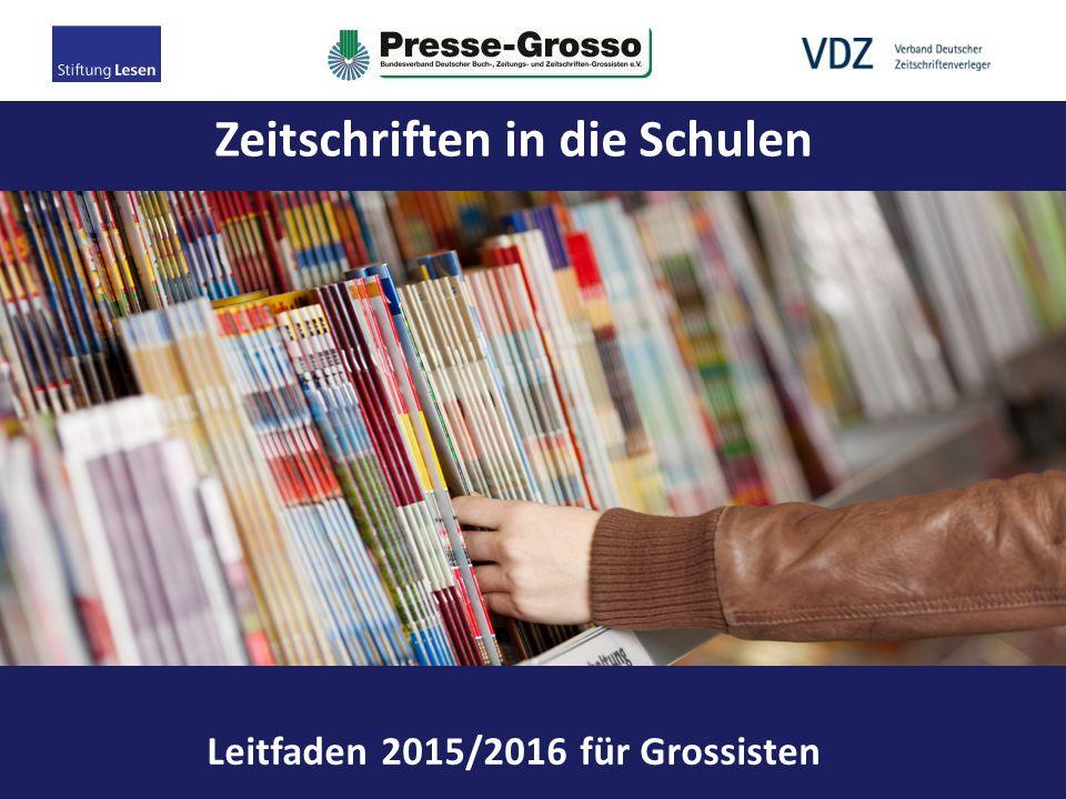 Zeitschriften in die Schulen – Leitfaden 2014/2015 für Lehrkräfte der Klassenstufen 3-4 Leitfaden 2015/2016 für Grossisten Zeitschriften in die Schulen