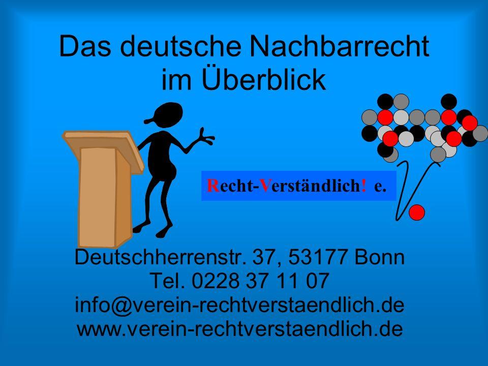 Deutschherrenstr. 37, 53177 Bonn Tel. 0228 37 11 07 info@verein-rechtverstaendlich.de www.verein-rechtverstaendlich.de Recht-Verständlich! e. Das deut