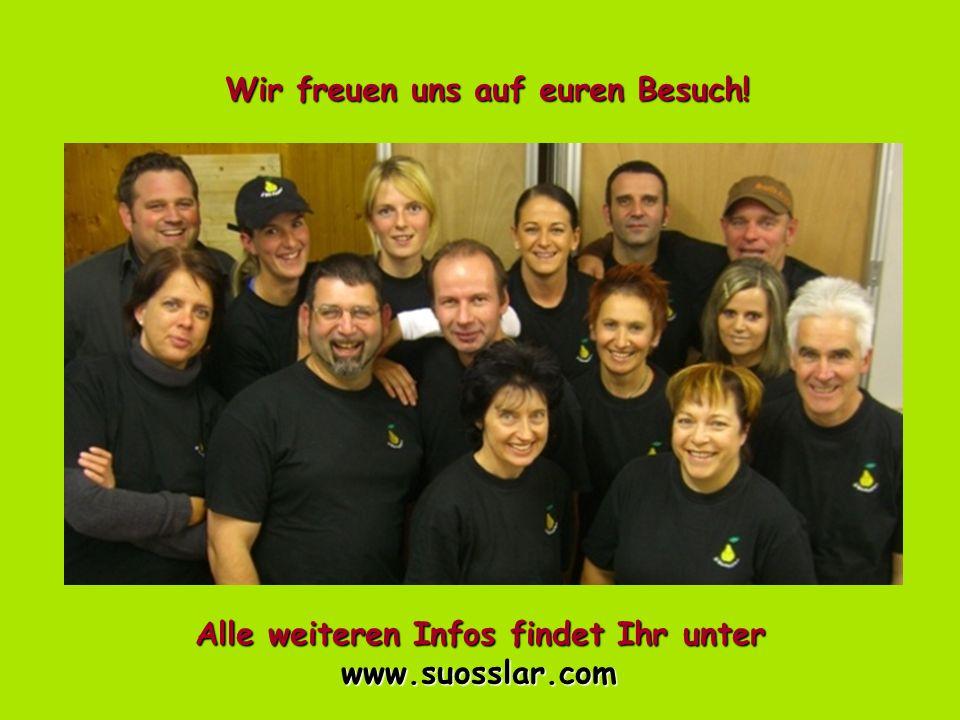 Wir freuen uns auf euren Besuch! Alle weiteren Infos findet Ihr unter www.suosslar.com