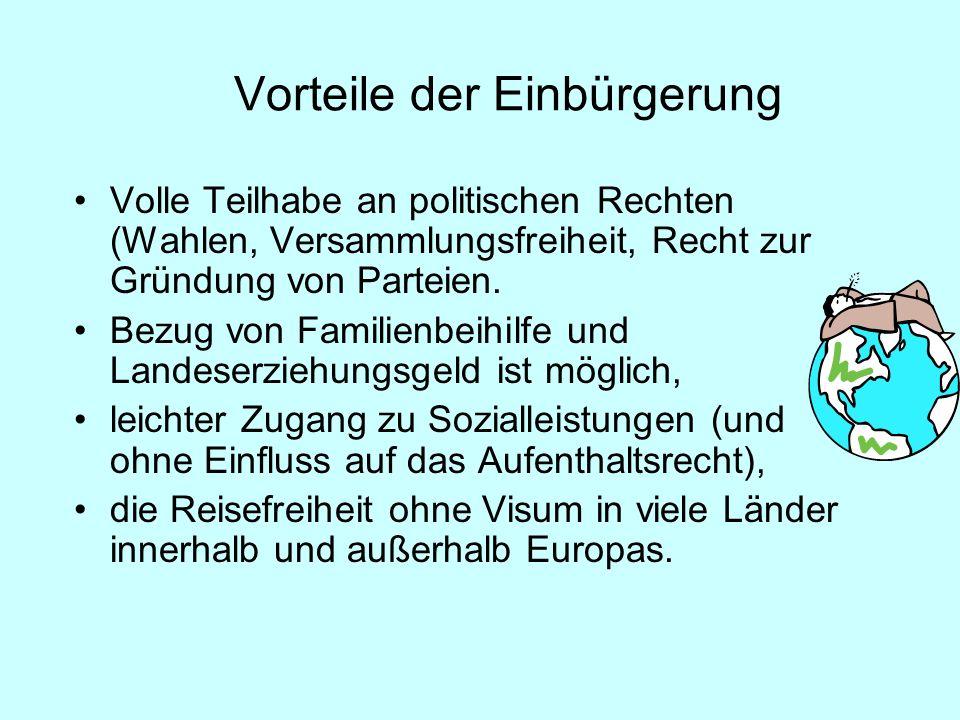 Volle Teilhabe an politischen Rechten (Wahlen, Versammlungsfreiheit, Recht zur Gründung von Parteien.
