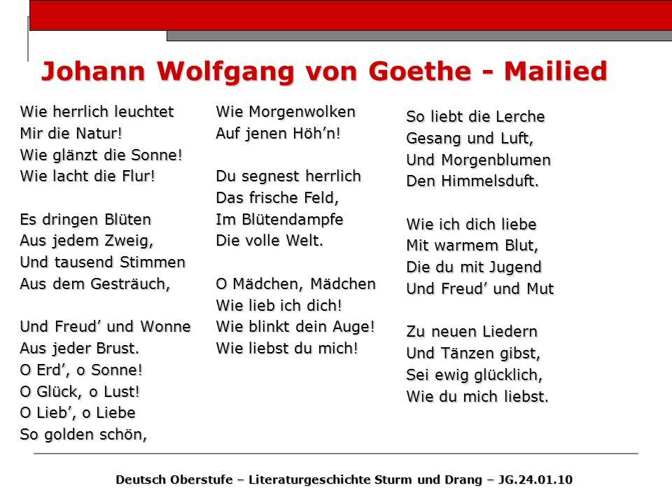 Johann Wolfgang von Goethe - Mailied Wie herrlich leuchtet Mir die Natur! Wie glänzt die Sonne! Wie lacht die Flur! Es dringen Blüten Aus jedem Zweig,