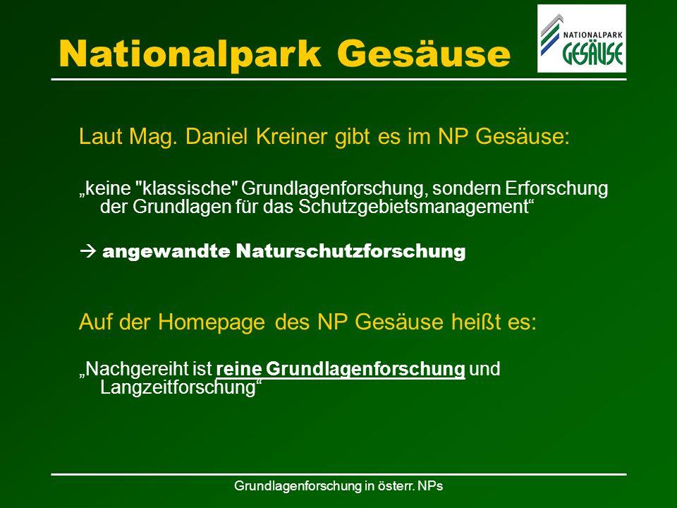 Grundlagenforschung in österr. NPs Laut Mag.