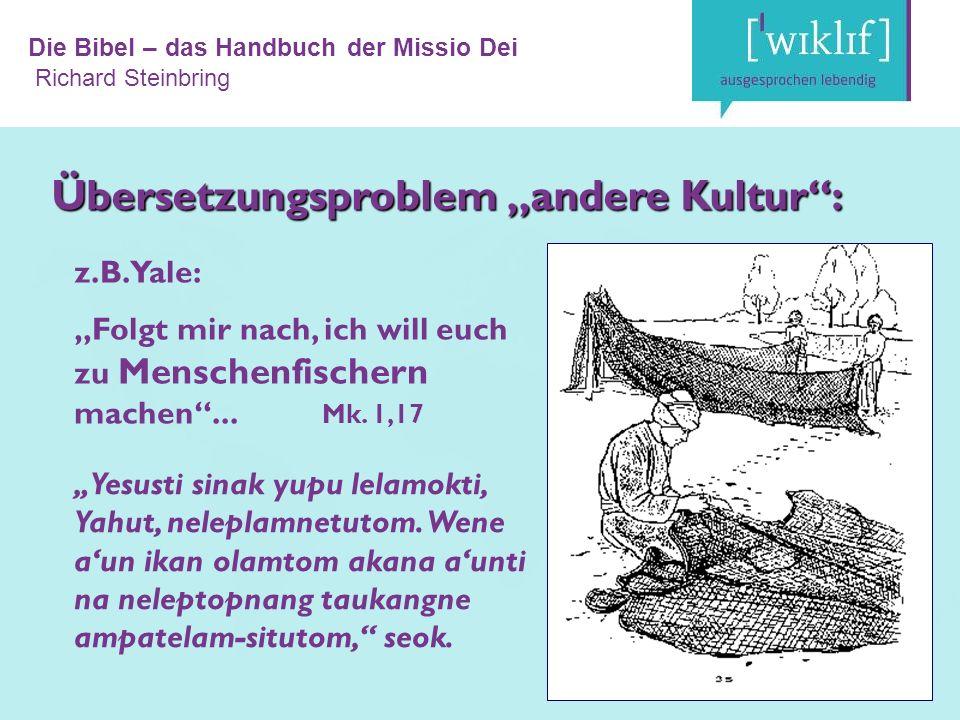 Die Bibel – das Handbuch der Missio Dei Richard Steinbring z.B.