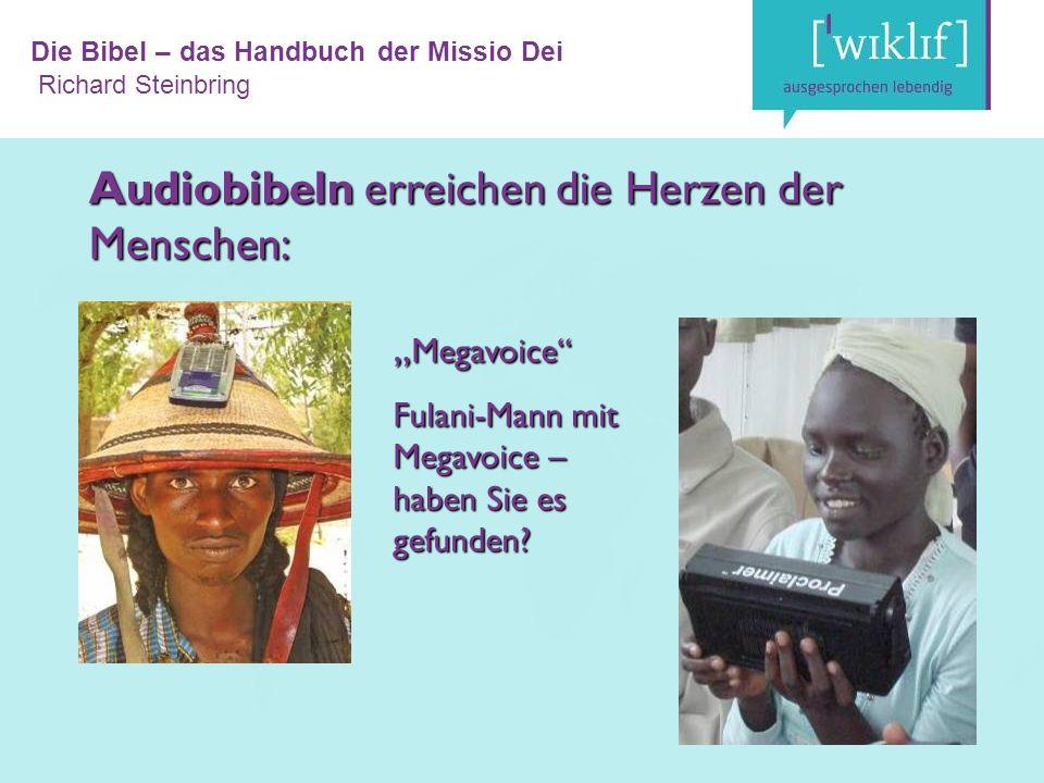 """Die Bibel – das Handbuch der Missio Dei Richard Steinbring """" Megavoice Fulani-Mann mit Megavoice – haben Sie es gefunden."""