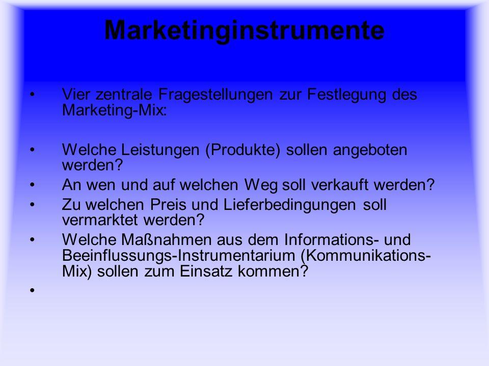 Marketinginstrumente 3 Kriterien zur Festlegung des Marketing-Mix nach Meffert: Kern- und Zusatzinstrumente sind generell zu unterscheiden.