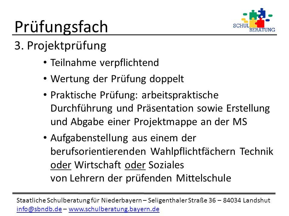 Staatliche Schulberatung für Niederbayern – Seligenthaler Straße 36 – 84034 Landshut info@sbndb.deinfo@sbndb.de – www.schulberatung.bayern.dewww.schulberatung.bayern.de 3.