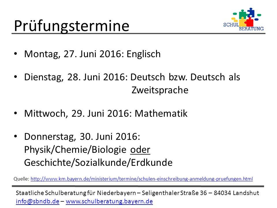 Staatliche Schulberatung für Niederbayern – Seligenthaler Straße 36 – 84034 Landshut info@sbndb.deinfo@sbndb.de – www.schulberatung.bayern.dewww.schulberatung.bayern.de Montag, 27.