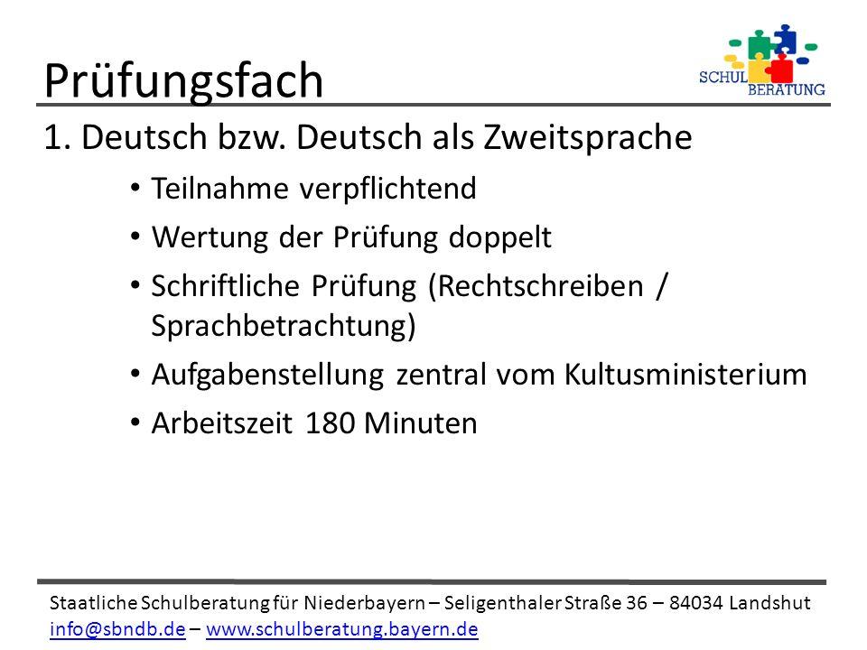 Staatliche Schulberatung für Niederbayern – Seligenthaler Straße 36 – 84034 Landshut info@sbndb.deinfo@sbndb.de – www.schulberatung.bayern.dewww.schulberatung.bayern.de 1.