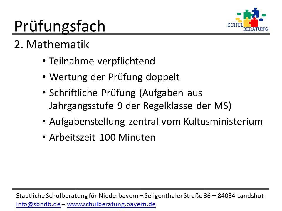Staatliche Schulberatung für Niederbayern – Seligenthaler Straße 36 – 84034 Landshut info@sbndb.deinfo@sbndb.de – www.schulberatung.bayern.dewww.schulberatung.bayern.de 2.