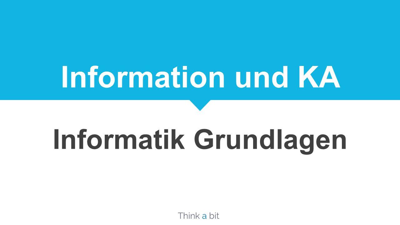 Information und KA Informatik Grundlagen