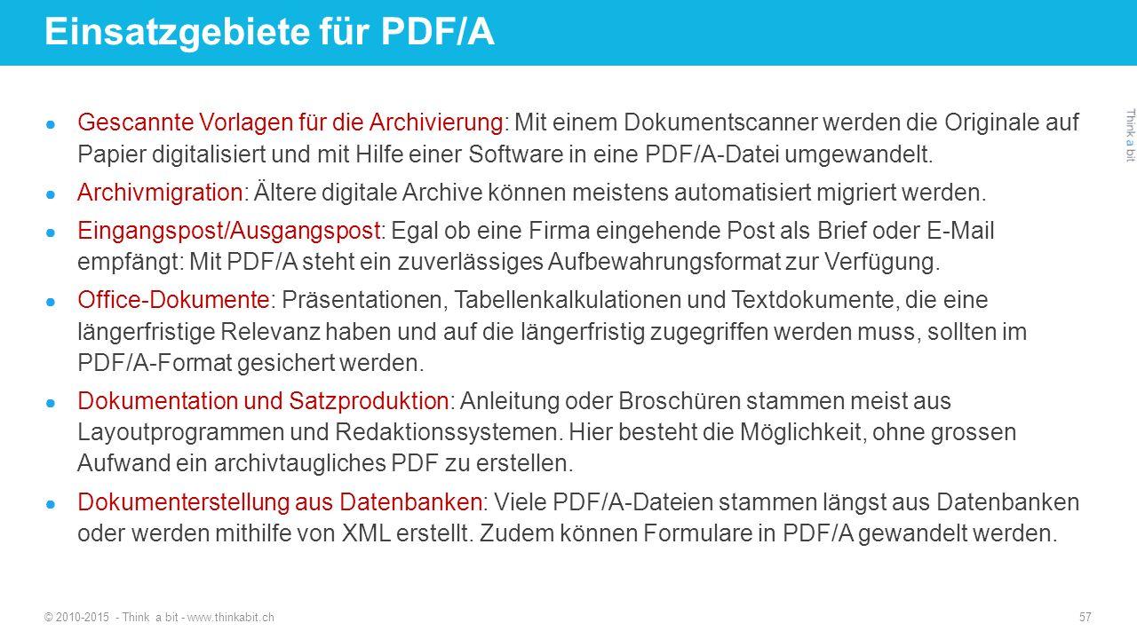 Einsatzgebiete für PDF/A ● Gescannte Vorlagen für die Archivierung: Mit einem Dokumentscanner werden die Originale auf Papier digitalisiert und mit Hi