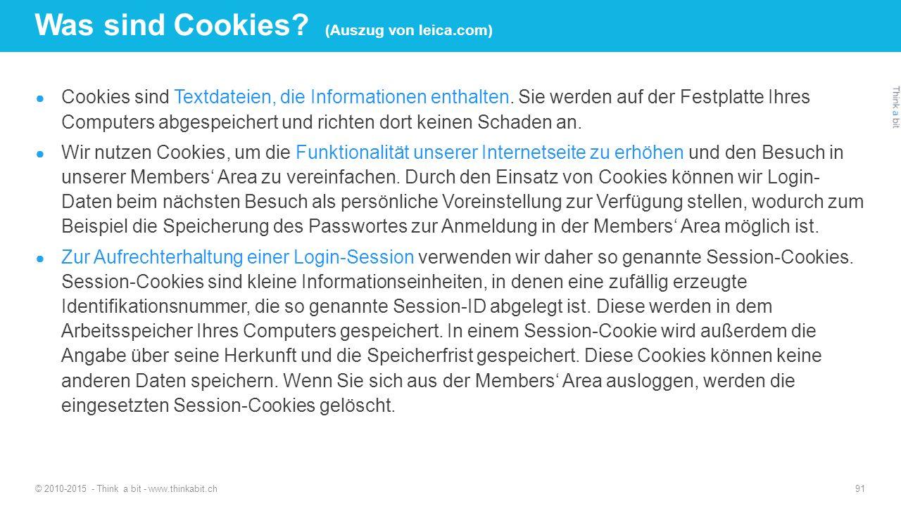 Was sind Cookies? (Auszug von leica.com) ● Cookies sind Textdateien, die Informationen enthalten. Sie werden auf der Festplatte Ihres Computers abgesp