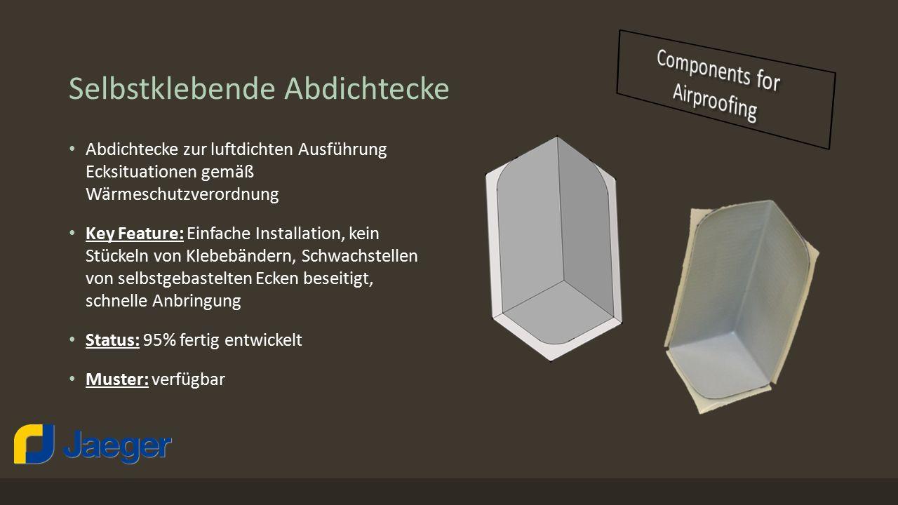 Selbstklebende Abdichtecke Abdichtecke zur luftdichten Ausführung Ecksituationen gemäß Wärmeschutzverordnung Key Feature: Einfache Installation, kein
