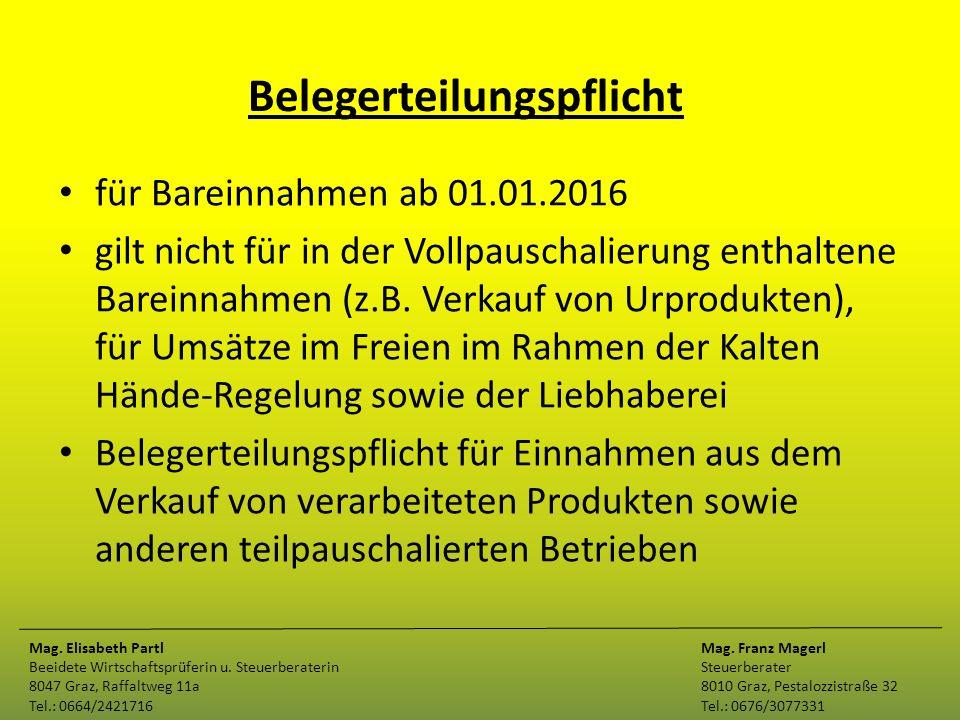 Belegerteilungspflicht für Bareinnahmen ab 01.01.2016 gilt nicht für in der Vollpauschalierung enthaltene Bareinnahmen (z.B. Verkauf von Urprodukten),