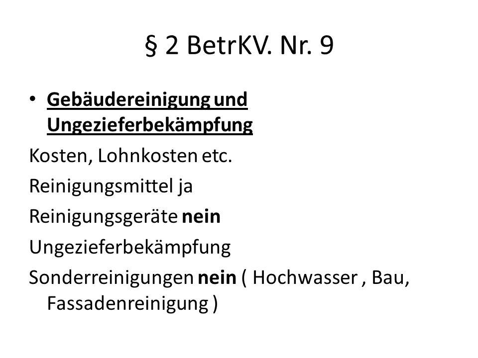 § 2 BetrKV.Nr. 9 Gebäudereinigung und Ungezieferbekämpfung Kosten, Lohnkosten etc.