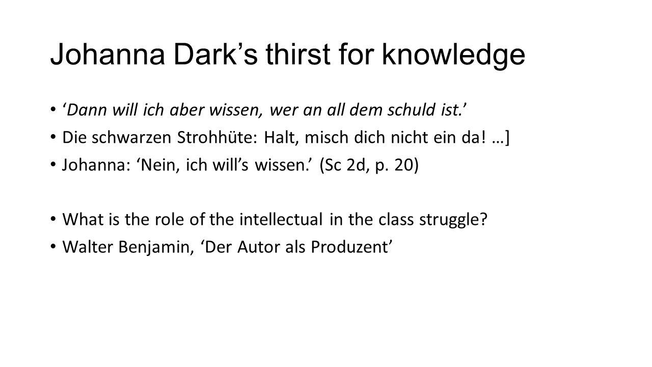 Johanna Dark's thirst for knowledge 'Dann will ich aber wissen, wer an all dem schuld ist.' Die schwarzen Strohhüte: Halt, misch dich nicht ein da! …]