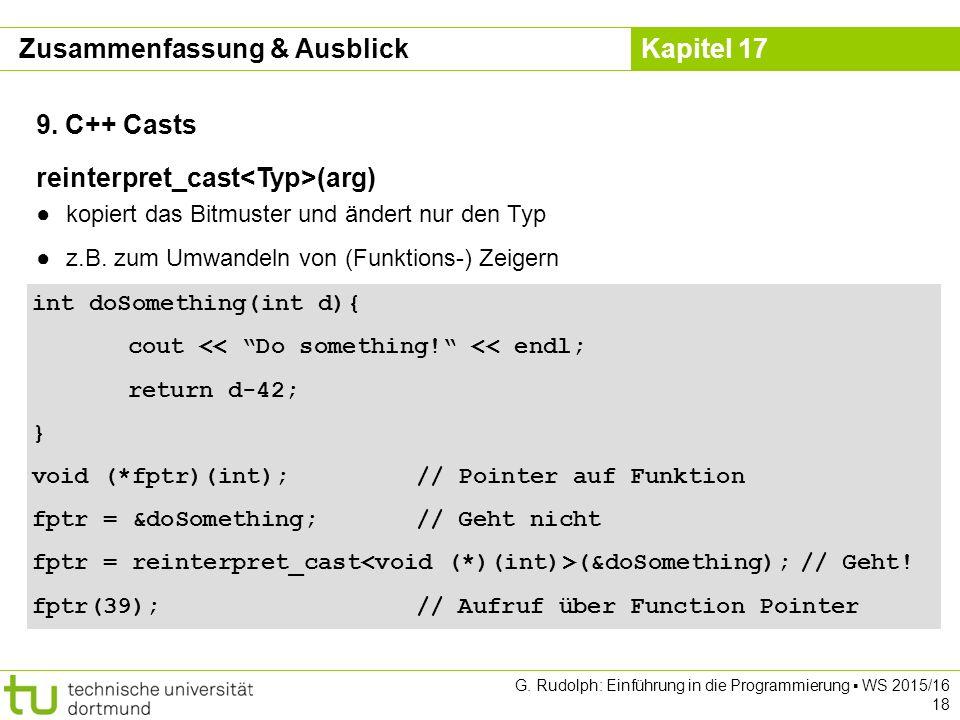 Kapitel 17 G. Rudolph: Einführung in die Programmierung ▪ WS 2015/16 18 9.