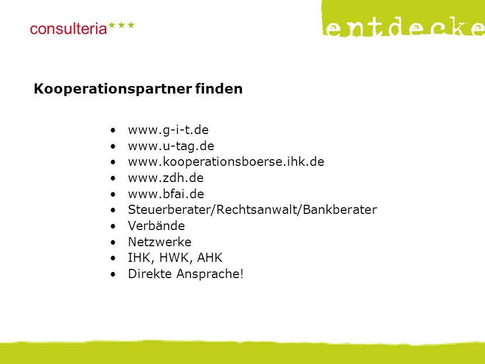 © consulteria – entdecke dein unternehmen consulteria  Informationen  www.bmwi.de:  Kooperationen planen und durchführen  Gründerzeiten Nr.