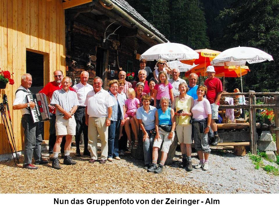 Nun das Gruppenfoto von der Zeiringer - Alm