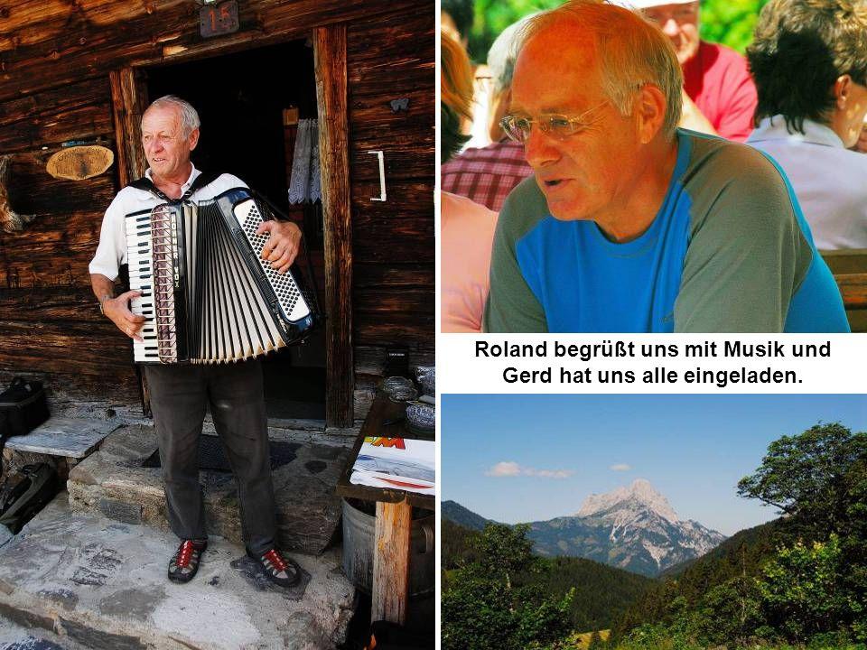 Roland begrüßt uns mit Musik und Gerd hat uns alle eingeladen.