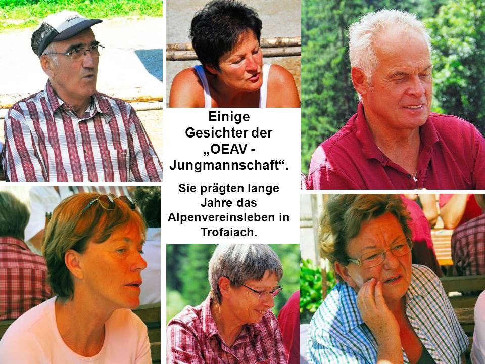 "Einige Gesichter der ""OEAV - Jungmannschaft ."