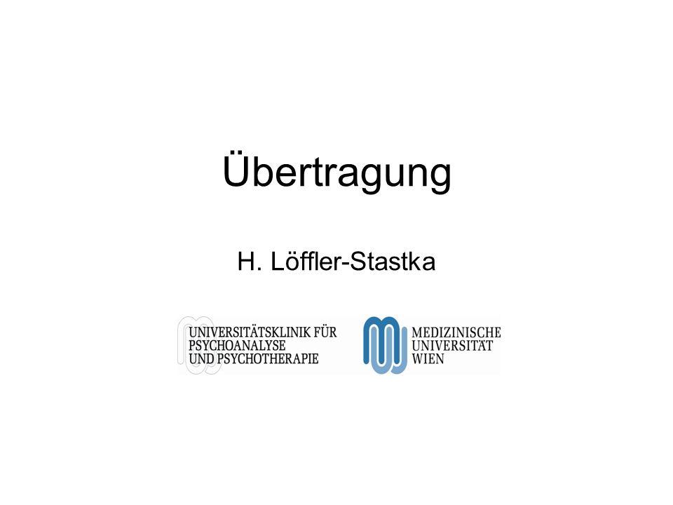 Übertragung H. Löffler-Stastka