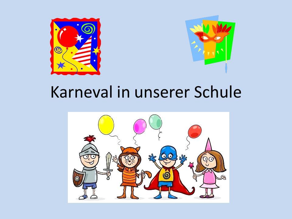 Karneval in unserer Schule