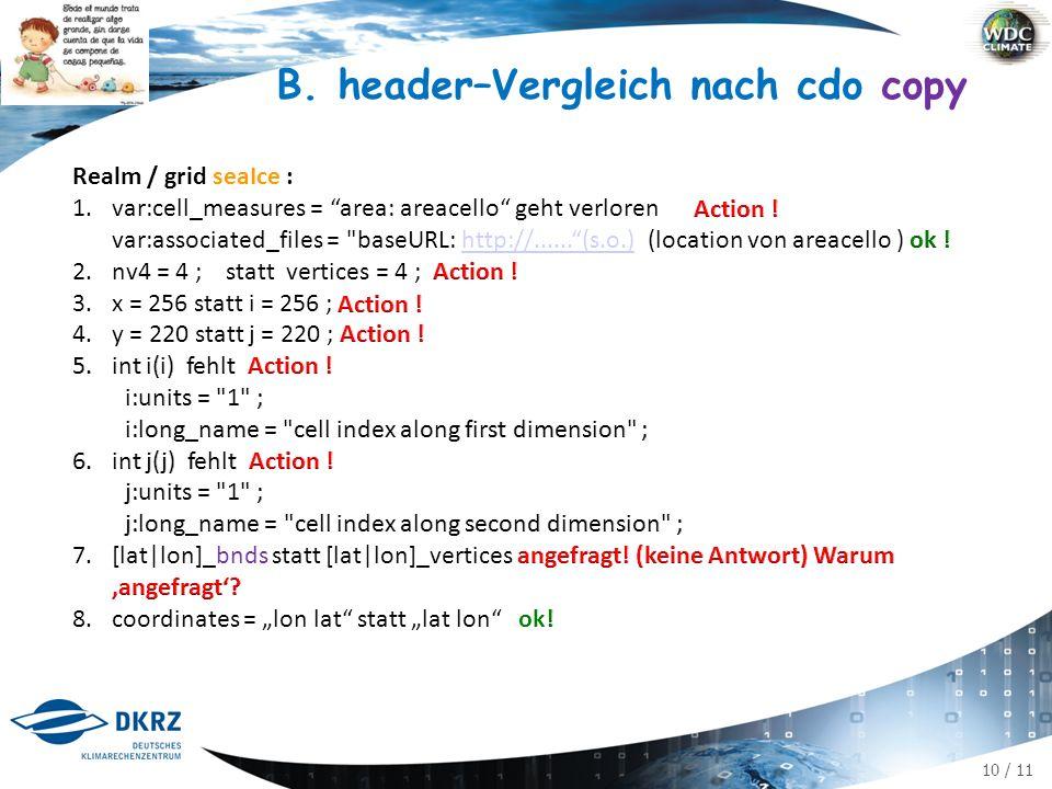 10 / 11 B. header–Vergleich nach cdo copy
