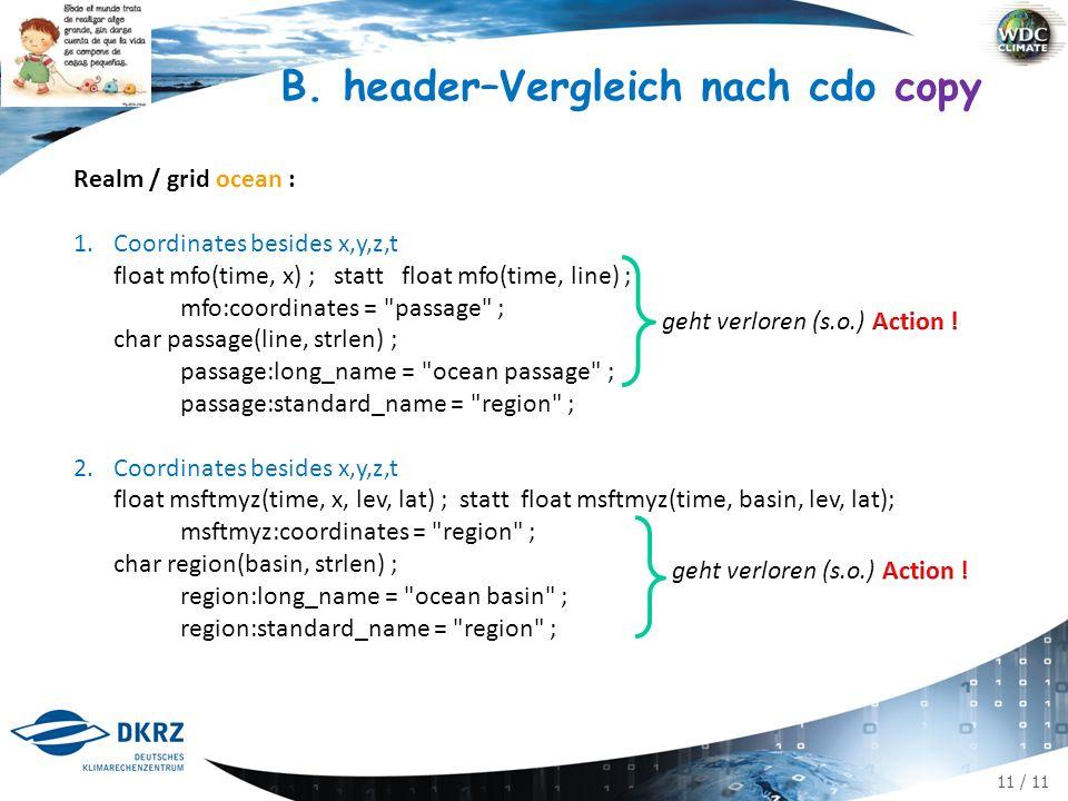 11 / 11 B. header–Vergleich nach cdo copy