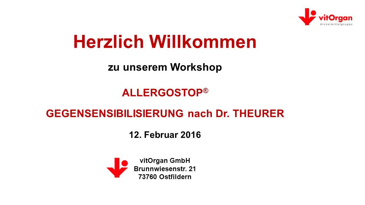 Herzlich Willkommen zu unserem Workshop ALLERGOSTOP ® GEGENSENSIBILISIERUNG nach Dr.