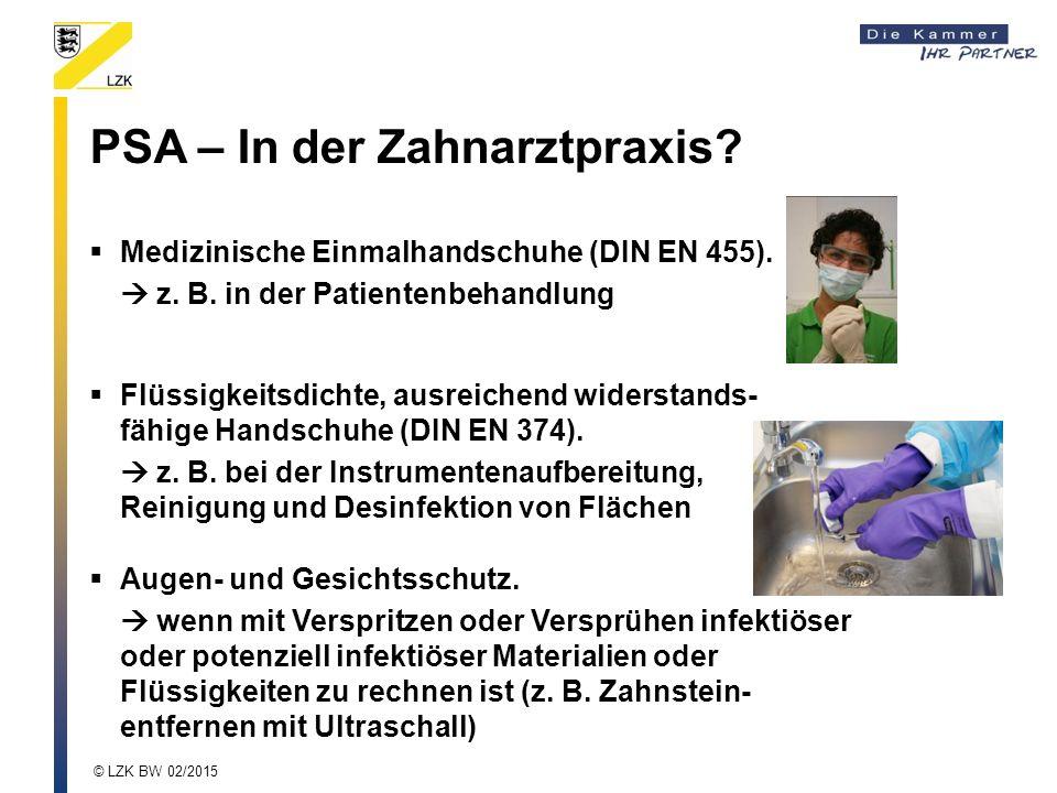 PSA – In der Zahnarztpraxis.  Medizinische Einmalhandschuhe (DIN EN 455).
