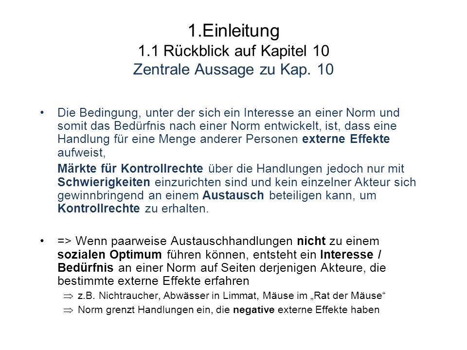 1.Einleitung 1.1 Rückblick auf Kapitel 10 Zentrale Aussage zu Kap.