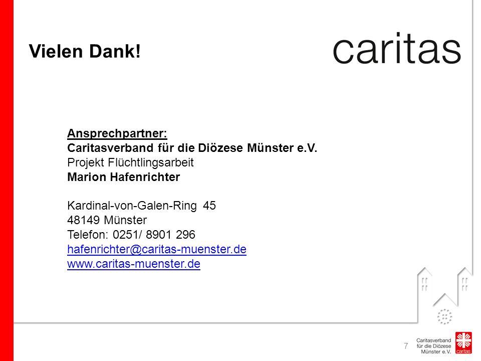 Vielen Dank. 7 Ansprechpartner: Caritasverband für die Diözese Münster e.V.
