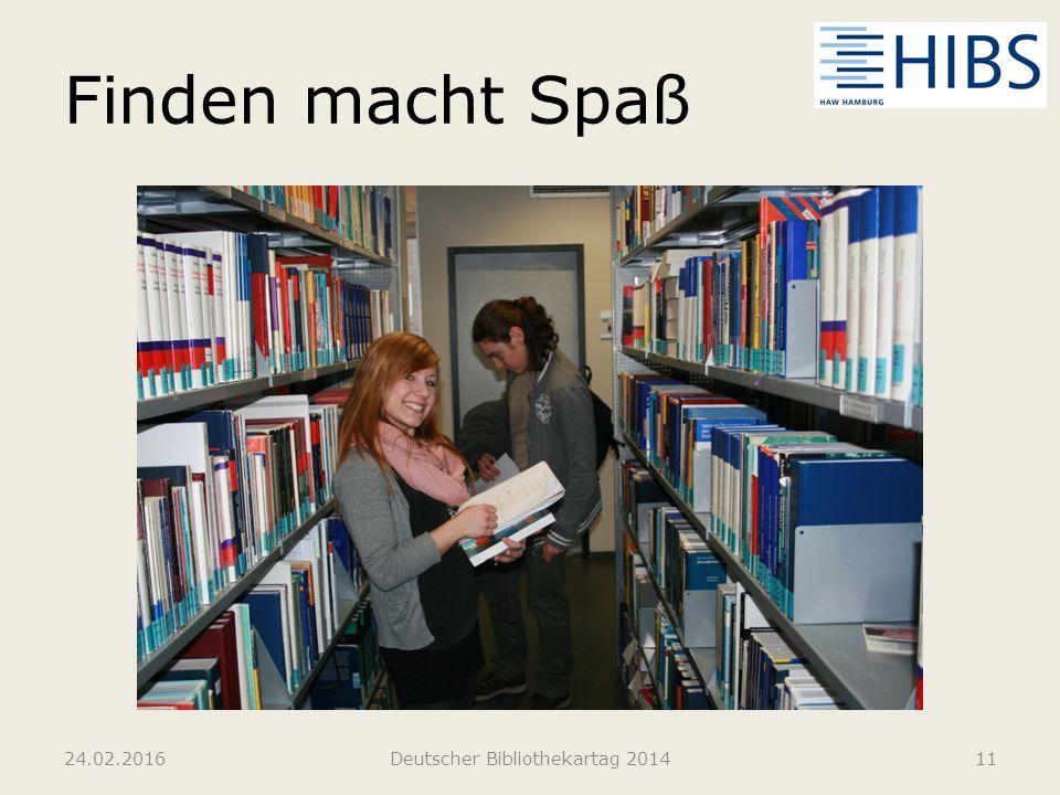 Finden macht Spaß 24.02.2016Deutscher Bibliothekartag 201411