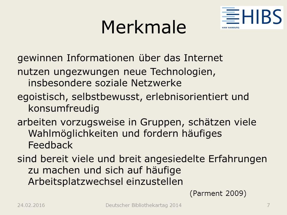 Medien- und Informationsverhalten nutzen seltener das Fernsehen und häufiger dynamische interaktive Medien Internet dient sowohl als Quelle für Informationen als auch zur Unterhaltung und wird als Kommunikationsinstrument genutzt (Gunter 2009) 24.02.2016Deutscher Bibliothekartag 20148