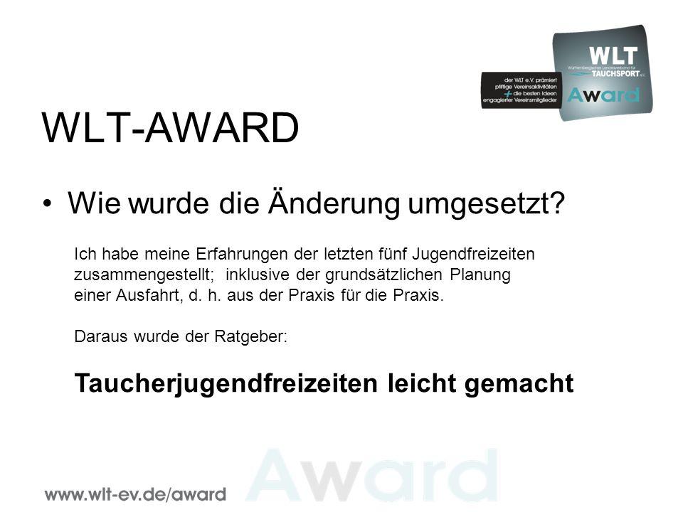WLT-AWARD Dieser Ratgeber soll künftig auf der WLT-Homepage zu finden sein.