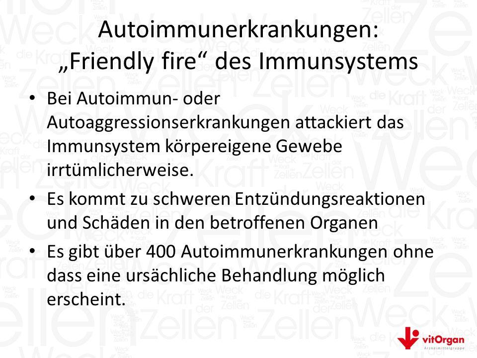 """Autoimmunerkrankungen: """"Friendly fire des Immunsystems Bei Autoimmun- oder Autoaggressionserkrankungen attackiert das Immunsystem körpereigene Gewebe irrtümlicherweise."""